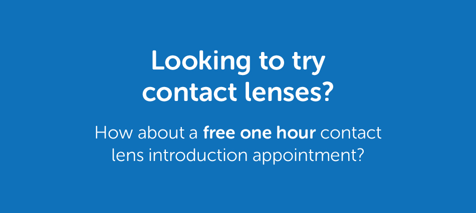 Looking to try contact lenses?
