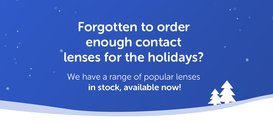 Forgotten to order enough lenses for the holidays?